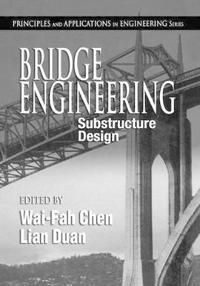 Bridge Engineering: Substructure Design