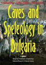 Caves and Speleology in Bulgaria