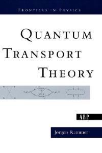 Quantum Transport Theory