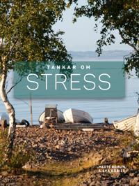 Tankar om Stress