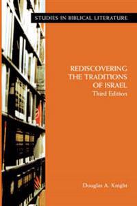 Rediscovering the Traditions of Israel, Third Edition