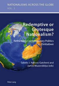 Redemptive or Grotesque Nationalism?