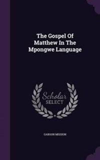 The Gospel of Matthew in the Mpongwe Language