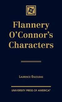 Flannery O'Connor's Characters