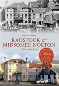 RadstockMidsomer Norton Through Time