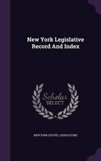 New York Legislative Record and Index