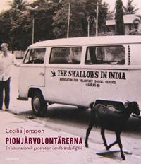 Pionjärvolontärerna : en internationell generation i en föränderlig tid