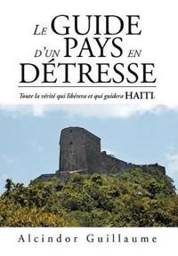 Le Guide D'un Pays En Detresse