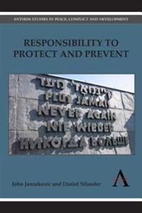 Responsibility to Protect and Prevent