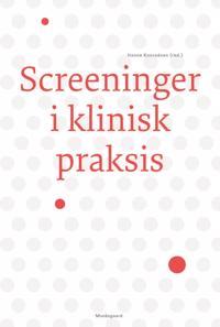 Screeninger i klinisk praksis