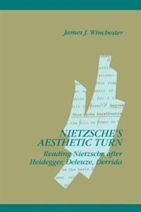 Nietzsche's Aesthetic Turn