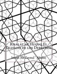 Risalat Al Huquq El Tratado de Los Derechos