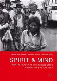 Spirit & Mind: Mental Health at the Intersection of Religion & Psychiatry