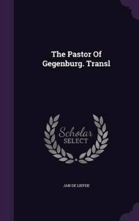 The Pastor of Gegenburg. Transl