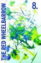 The Red Wheelbarrow 8