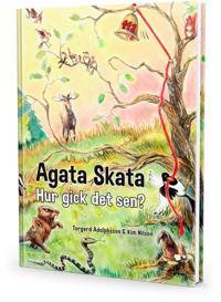 Agata Skata - Hur gick det sen?