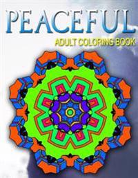 Peaceful Adult Coloring Books - Vol.7: Adult Coloring Books Best Sellers Stress Relief