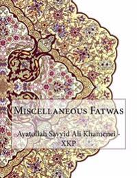 Miscellaneous Fatwas