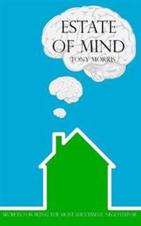 Estate of Mind