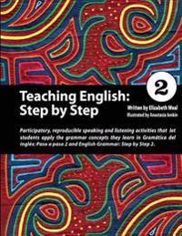 Teaching English: Step by Step 2