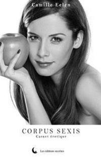 Corpus Sexis: Carnet Erotique