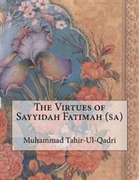 The Virtues of Sayyidah Fatimah (Sa)