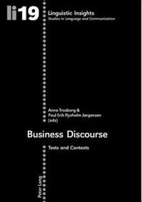 Business Discourse: Texts and Contexts