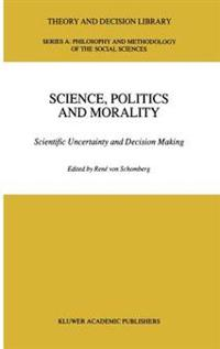 Science, Politics, and Morality