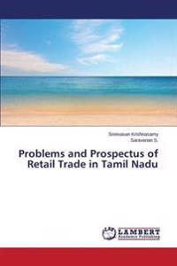 Problems and Prospectus of Retail Trade in Tamil Nadu