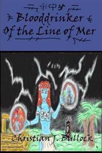 Blooddrinker: Of the Line of Mer