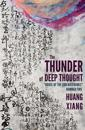 The Thunder of Deep Thought: House of the Sun Notebooks, Number Two
