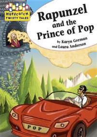 Hopscotch twisty tales: rapunzel and the prince of pop