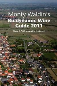Monty Waldin's Biodynamic Wine Guide
