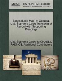 Sanks (Lelia Mae) V. Georgia. U.S. Supreme Court Transcript of Record with Supporting Pleadings