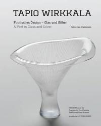 Tapio Wirkkala: A Poet in Glass and Silver