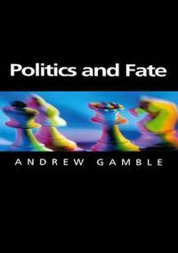 Politics and Fate