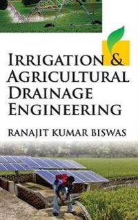 Irrigation and Agricultural Drainage Engineering