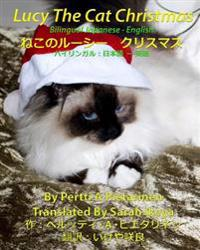 Lucy the Cat Christmas Bilingual Japanese - English