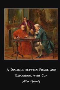 A Dialogue Between Praise and Exposition, with Cup: Diverse Worlds of Spiritual Formation