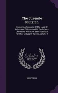 The Juvenile Plutarch
