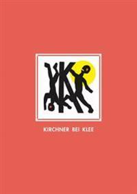 Kirchner Bei Klee Mit Farbigen Holzschnitten Von Martin Furtwangler Herausgegeben Von K. Schacky