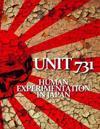 Unit 731: Human Experimentation in Japan