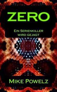Zero: Ein Serienkiller Wird Gejagt