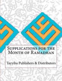 Supplications for the Month of Ramadhan