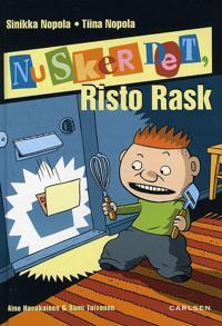 Nu sker det, Risto Rask