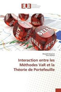 Interaction Entre Les Methodes Var Et La Theorie de Portefeuille