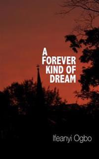 A Forever Kind of Dream