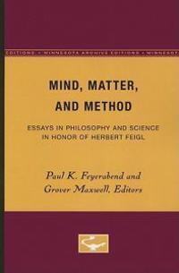 Mind, Matter, and Method