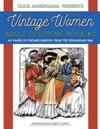 Vintage Women: Adult Coloring Book #2: Vintage Fashion from the Edwardian Era