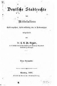 Deutsche Stadtrechte Des Mittelalters